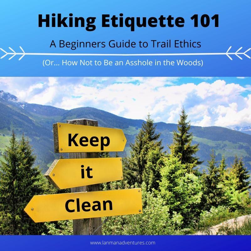 Hiking Etiquette 101